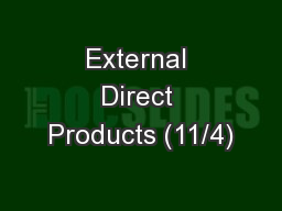 External Direct Products (11/4)