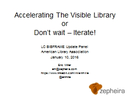 Accelerating The Visible Library