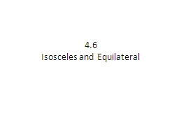 4.6 Isosceles and Equilateral
