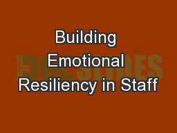 Building Emotional Resiliency in Staff