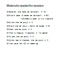 Materials needed for session:
