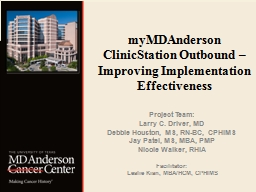 myMDAnderson  ClinicStation Outbound –  Improving Implementation Effectiveness