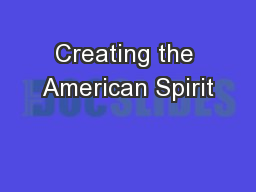 Creating the American Spirit