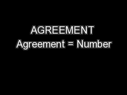 AGREEMENT Agreement = Number