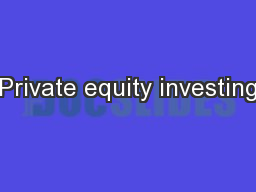 Private equity investing