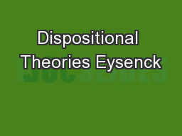 Dispositional Theories Eysenck