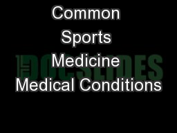 Common Sports Medicine Medical Conditions