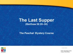 The Last Supper  (M atthew 26:20–30) PowerPoint PPT Presentation