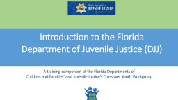 A training component of the Florida Departments of