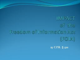 IMPACT of  the Freedom of Information Act