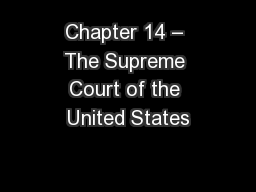 Chapter 14 – The Supreme Court of the United States