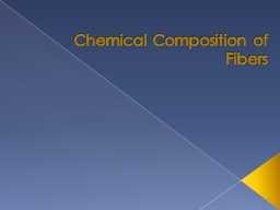 Chemical Composition of Fibers