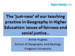 The  � just-ness � of our teaching practice in Geography in