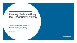 Guiding Students Along the Opportunity Pathway