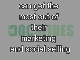 How partners can get the most out of their marketing and social selling