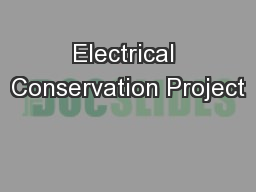Electrical Conservation Project