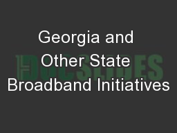Georgia and Other State Broadband Initiatives