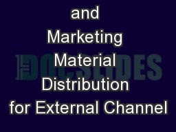 2018 Sales and Marketing Material Distribution for External Channel