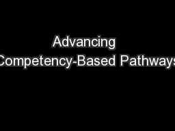 Advancing  Competency-Based Pathways