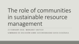 The role of communities in sustainable resource management