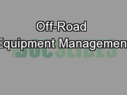 Off-Road Equipment Management