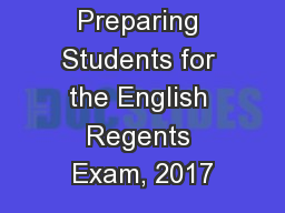 Preparing Students for the English Regents Exam, 2017