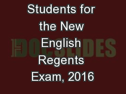 Preparing Students for the New English Regents Exam, 2016