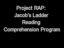 Project RAP: Jacob's Ladder Reading Comprehension Program PowerPoint Presentation, PPT - DocSlides