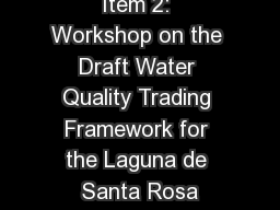 Item 2: Workshop on the Draft Water Quality Trading Framework for the Laguna de Santa Rosa
