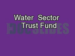 Water  Sector  Trust Fund