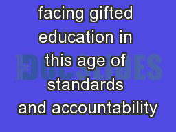 Challenges facing gifted education in this age of standards and accountability