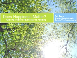 Does Happiness Matter? Applying Positive Psychology to Advising