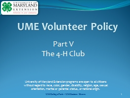 1 Part  V  The 4-H Club  University of Maryland Extension programs are open to all citizens withou