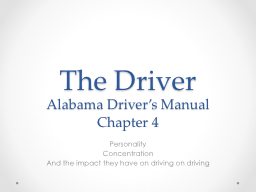 The Driver Alabama Driver�s Manual