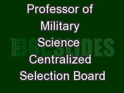 FY19  Professor of Military Science  Centralized Selection Board