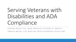 Serving Veterans with Disabilities and ADA Compliance PowerPoint PPT Presentation