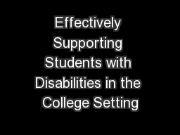 Effectively Supporting Students with Disabilities in the College Setting