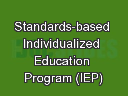 Standards-based Individualized Education Program (IEP)