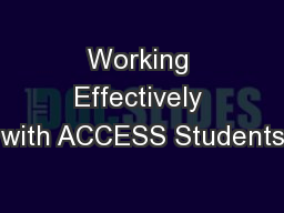 Working Effectively with ACCESS Students
