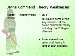 Divine Command Theory Weaknesses PowerPoint PPT Presentation