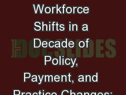 Nurse Practitioner Workforce Shifts in a Decade of Policy, Payment, and Practice Changes: