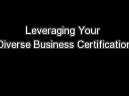 Leveraging Your Diverse Business Certification