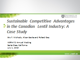 Sustainable Competitive Advantages in the Canadian Lentil Industry: A Case Study