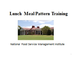 1 Lunch Meal  Pattern Training