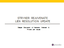 STRYKER REJUVENATE  LIEN RESOLUTION Update