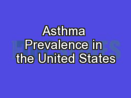 Asthma Prevalence in the United States