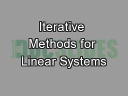 Iterative Methods for Linear Systems