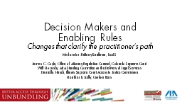 Decision Makers and Enabling Rules