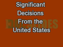 Significant Decisions From the United States