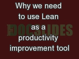 Why we need to use Lean as a productivity improvement tool